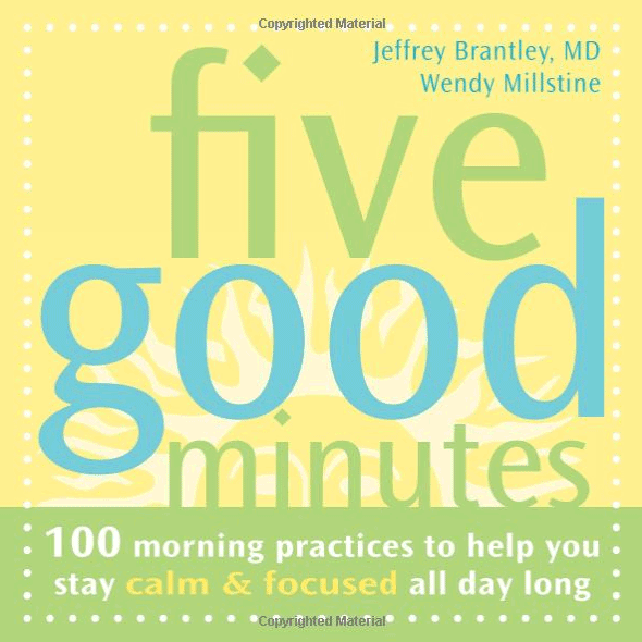 Five good minutes for yourself meditations
