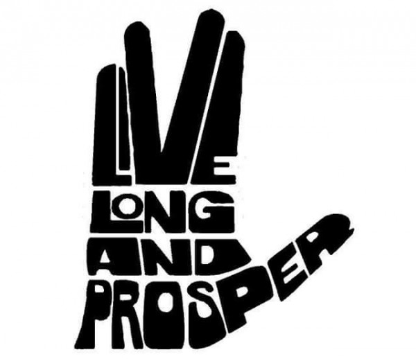 Spock Quotes Live Long And Prosper: Live Long And Prosper